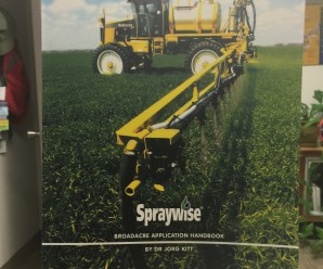 Spraywise - Broadacre Application Handbook by Dr. Jorg Kitt (published by Nufarm, Australia)